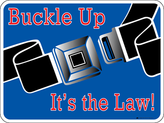 "Buckle Up Sign, Large 24""w x 18""h Metal Sign (Digitally Printed)"
