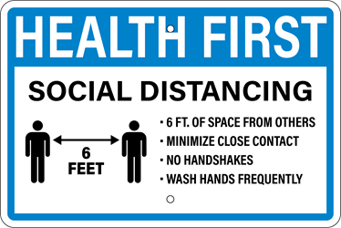 HEALTH FIRST - Social Distancing Notice,spread,infectious,disease,coronavirus,COVID-19,clean hands,soap and water,hand sanitizer,cover nose,cover mouth,tissue,flexed elbow,flex elbow,cough,sneeze,coughing,sneezing,avoid contact,cold or flu-like symptoms,pandemic,sign to post,signs to post,sign,order,purchase,business sign,health notice,proper hygiene,combat spread of virus