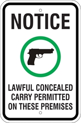 NOTICE - Lawful Concealed Carry Permitted Sign (w/ Symbol) (Screen-printed, 8+ Years Life)