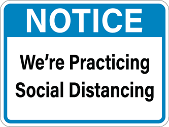 "NOTICE - We are Practicing Social Distancing, 12""w x 9""h (BUNDLE OF 4 DECALS)"