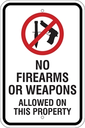 No Firearms or Weapons Sign (w/ Symbol) (Screen-printed, 8+ Years Life)