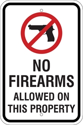 No Firearms Sign (w/ Symbol) (Screen-printed, 8+ Years Life)