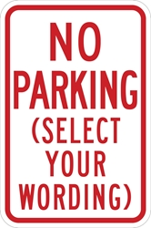 No Parking - Select Your Wording