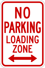 No Parking - Loading Zone