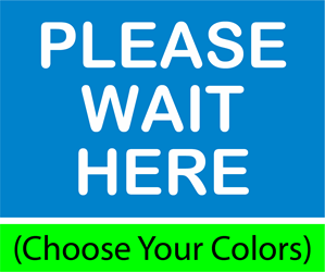 "Please Wait Here, 9""w x 6""h, Decals for Hard Floors (BUNDLE OF 8) PLEASE WAIT HERE"