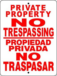 Private Property - No Trespassing Sign (Bilingual) (Screen-printed, 8+ Years Life)