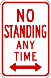 SC - No Standing Any Time Sign (Screen-printed, 8+ Years Life)