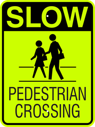 SLOW - Pedestrian Crossing (w/ Symbol)