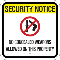 Security Notice Sign - No Concealed Weapons (w/ Symbol) (Screen-printed, 8+ Years Life)