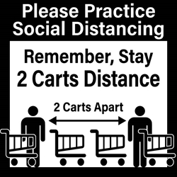 Stay 2 Carts Apart (BUNDLE OF DECALS) THANK YOU FOR PRACTICING SOCIAL DISTANCING Remember to Stay 2 Carts Apart (symbols of two shopping carts)