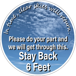 Sky/Clouds Background - In time, clear skies will return. Please do your part and we will get through this. Stay Back 6ft (BUNDLE OF DECALS)