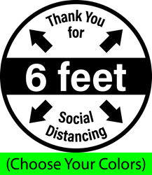 Thank You for Social Distancing 6ft (HALF BUNDLE, HARD FLOOR DECALS) Limited Color Options SOCIAL DISTANCING X