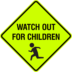 Watch Out for Children (w/ Symbol)