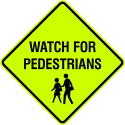 Watch for Pedestrians (w/ Symbol)