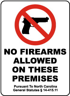 NC No Firearms Sign (Screen-printed, 8+ Years Life)