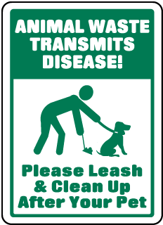 Animal Waste Transmits Disease - Please Sign (Screen-printed, 8+ Years Life)
