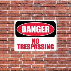 Danger - No Trespassing Sign (Screen-printed, 8+ Years Life)
