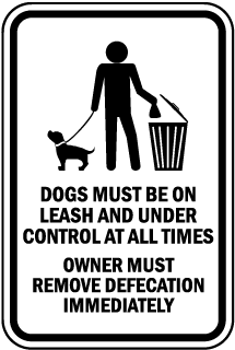 Dogs Must Be On Leash and Under Control Sign (Screen-printed, 8+ Years Life)