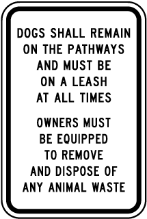Dogs Shall Remain on the Pathways Sign (Screen-printed, 8+ Years Life)