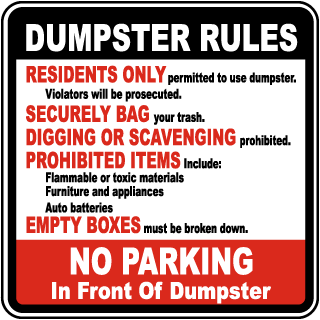 Dumpster Rules and No Parking