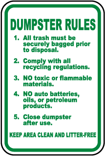 Dumpster Rules Sign (Screen-printed, 8+ Years Life)