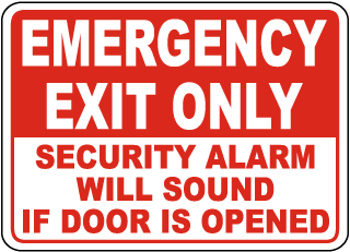Em Exit Only Sign - Security Alarm Will Sound (Screen-printed, 8+ Years Life)