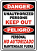 Danger Keep Out Sign (Bilingual) (Screen-printed, 8+ Years Life) - PKO-1003