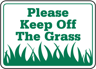 Please Keep Off the Grass Sign (white bkgrd.) (Screen-printed, 8+ Years Life)