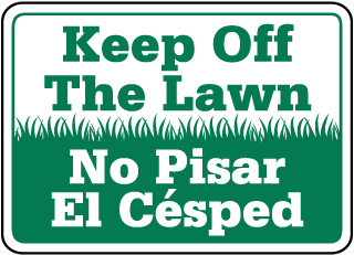 Keep Off The Lawn Sign (Bilingual; Landscape) (Screen-printed, 8+ Years Life)