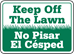 Keep Off The Lawn Sign (Bilingual; Landscape) (Screen-printed, 8+ Years Life) - PGR-1003
