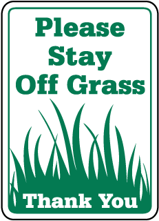 Please Stay Off Grass Sign - Thank You (Screen-printed, 8+ Years Life)