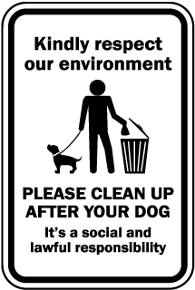 Kindly Respect Our Environment Sign (Screen-printed, 8+ Years Life)