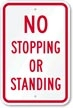 NC No Stopping or Standing Sign (Screen-printed, 8+ Years Life)