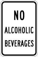No Alcoholic Beverages Sign (Screen-printed, 8+ Years Life)