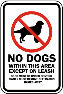 No Dogs Within this Area with Symbol Sign (Screen-printed, 8+ Years Life)