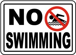 No Swimming with Symbol Sign - Landscape (Screen-printed, 8+ Years Life)