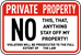 Private Property - No This, That, Anything... Sign (Screen-printed, 8+ Years Life) - PP-1003