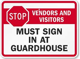 Vendors and Visitors Must Sign In...